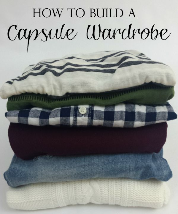 how to build a capsule wardrobe
